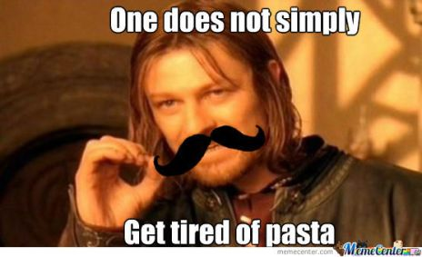 everytime-someone-tells-me-they-got-tired-of-pasta_o_1266635